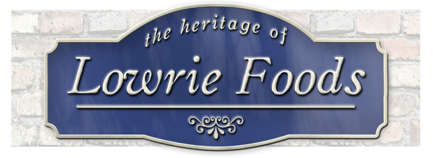 Lowrie Foods Heritage